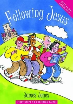 Following Jesus by James Jones