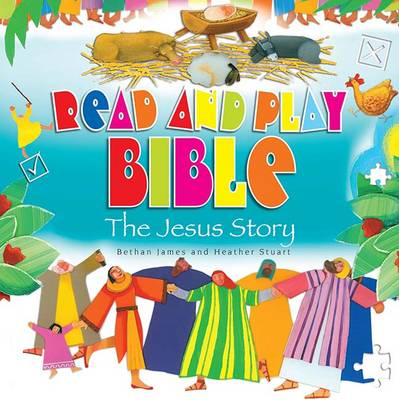 Read and Play Bible the Jesus Story by Bethan James