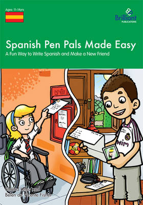 Spanish Pen Pals Made Easy, KS3 A Fun Way to Write Spanish and Make a New Friend by Sinead Leleu, Belen de Vicente Fisher