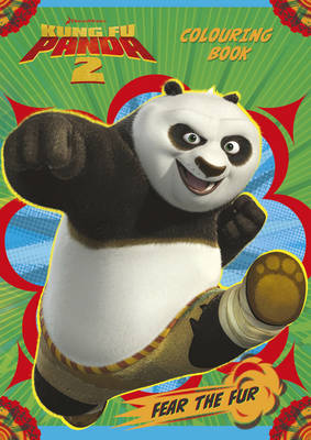 Kung Fu Panda 2: Colouring Book by DreamWorks Animation