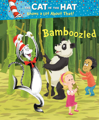 The Cat in the Hat Knows a Lot About That!: Bamboozled by Tish Rabe