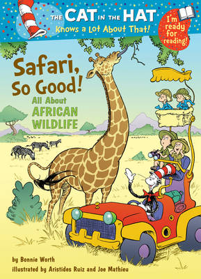 The Cat in the Hat Knows a Lot About That!: Safari, So Good! Colour First Reader by Bonnie Worth