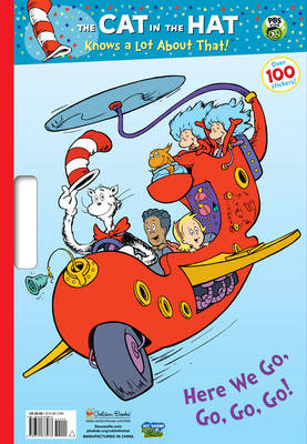The Cat in the Hat Knows a Lot About That!: Here We Go, Go, Go! by