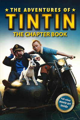 The Adventures of Tintin: The Chapter Book by