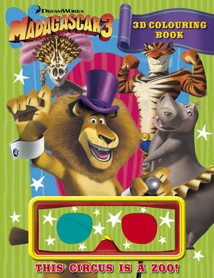 Madagascar 3: 3D Colouring Book by