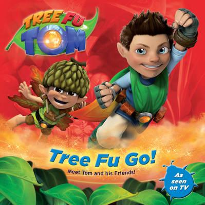 Tree Fu Tom: Tree Fu Go! by