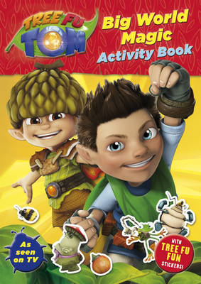 Tree Fu Tom: Big World Magic Activity Book by
