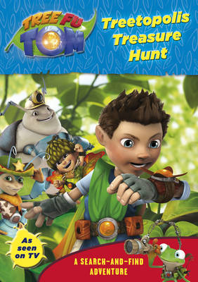 Tree Fu Tom: Treetopolis Treasure Hunt A Search-and-Find Adventure by