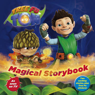 Tree Fu Tom: Magical Storybook by