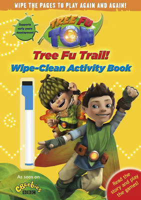 Tree Fu Tom: Tree Fu Trail! Wipe-clean Activity Book by