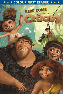 The Croods: Here Come the Croods by