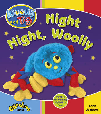 Woolly and Tig: Night Night, Woolly by Brian Jameson