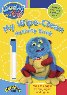 Woolly and Tig: My Wipe-clean Activity Book by