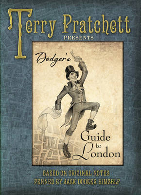 Dodger's Guide to London by Terry Pratchett