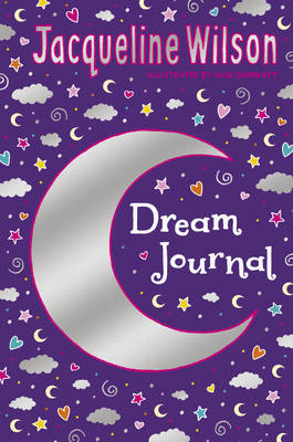 Jacqueline Wilson Dream Journal by Jacqueline Wilson