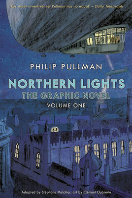 Northern Lights - The Graphic Novel Volume 1 by Philip Pullman