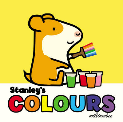 Stanley's Colours by William Bee