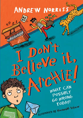 I Don't Believe it, Archie! by Andrew Norris