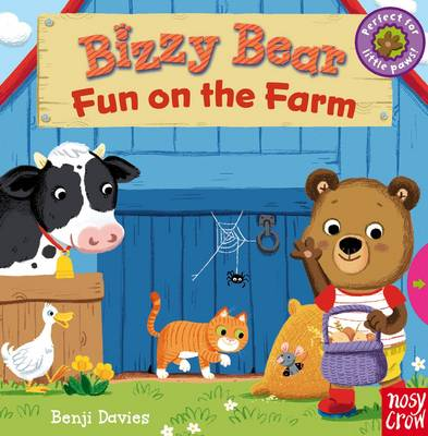 Bizzy Bear Fun on the Farm by Benji Davies