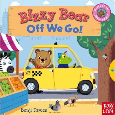 Bizzy Bear: Off We Go! by Nosy Crow