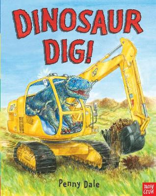 Dinosaur Dig! by Ms. Penny Dale