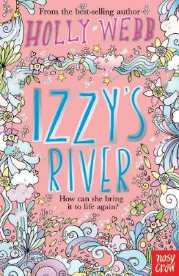 Izzy's River by Holly Webb