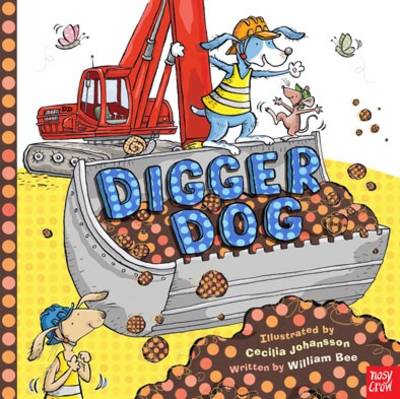 Digger Dog by William Bee