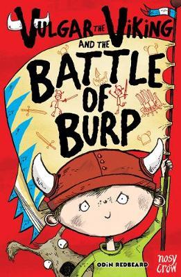 Vulgar the Viking and the Battle of Burp by Odin Redbeard
