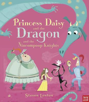 Princess Daisy and the Dragon by Steven Lenton