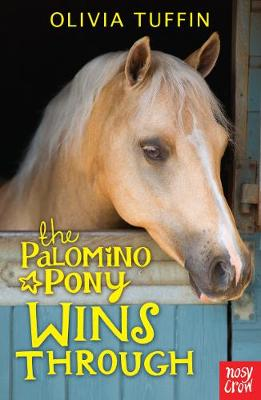 The Palomino Pony Wins Through by Olivia Tuffin