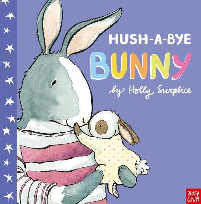 Hush-a-Bye Bunny by Holly Surplice