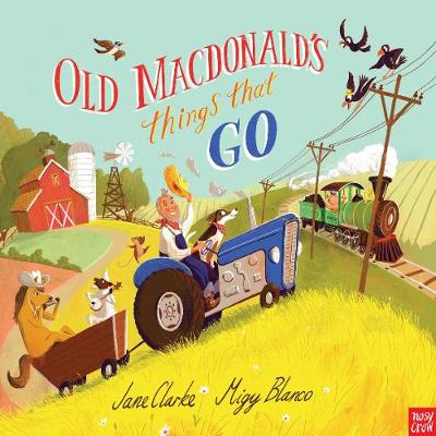 Old Macdonald's Things That Go by Jane Clark