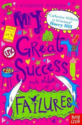 My Great Success and Other Failures by Catherine Wilkins