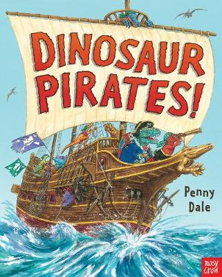 Dinosaur Pirates! by Ms. Penny Dale