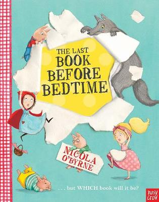 The Last Book Before Bedtime by Nicola O'Byrne
