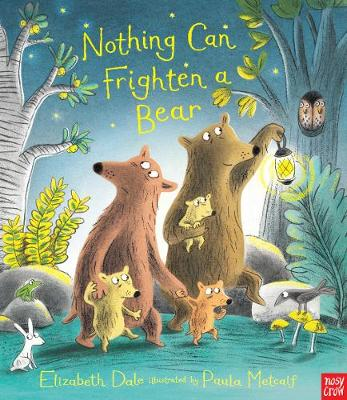 Nothing Can Frighten a Bear by Elizabeth Dale