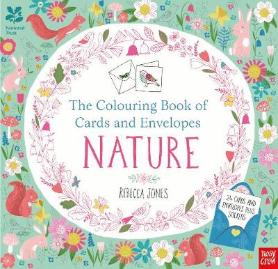 The National Trust: The Colouring Book of Cards and Envelopes - Nature by Rebecca Jones