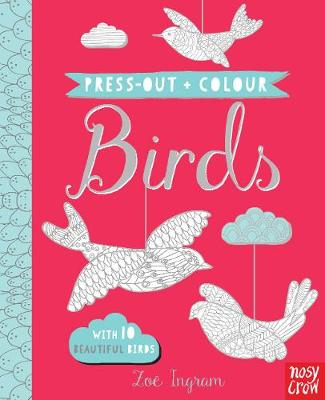 Press Out and Colour Birds by Zoe Ingram