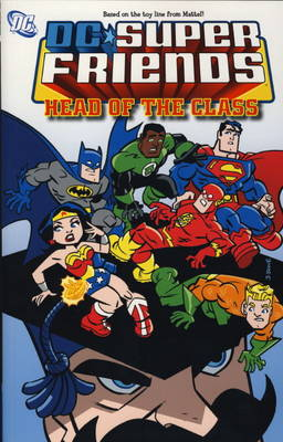 Super Friends Head of the Class by Sholly Fisch, Dario Brizuela