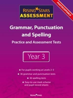 Rising Stars Assessment Spelling, Grammar, Punctuation and Vocabulary by