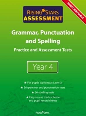 Rising Stars Assessment, Spelling, Grammar, Punctuation and Vocabulary by
