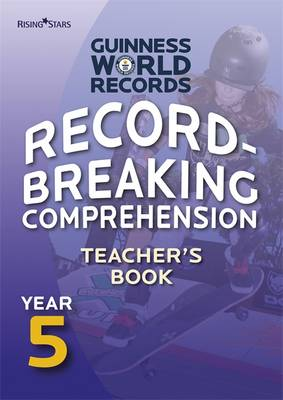 Record Breaking Comprehension Year 5 Teacher's Book Teacher's Book by Guinness World Records