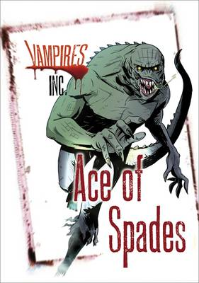 Vampires Inc: Ace of Spades by Paul Blum