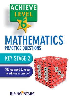 Achieve Level 6 Mathematics Practice Questions Pupil Book by