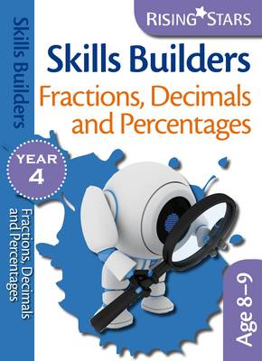 Skills Builders Fractions, Decimals and Percentages by