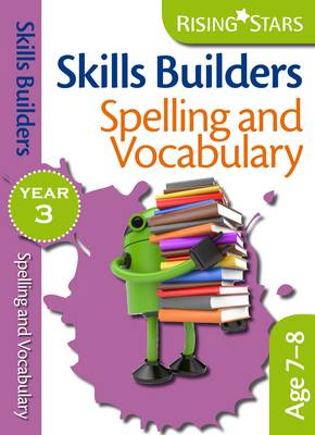 Skills Builders - Spelling and Vocabulary by