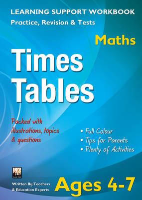 Times Tables, Ages 4-7 (Maths) Home Learning, Support for the Curriculum by