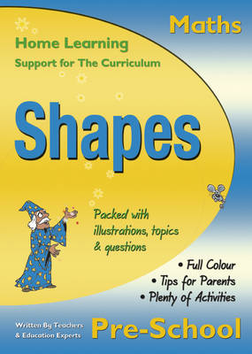 Maths: Shapes, Pre-school Home Learning, Support for the Curriculum by