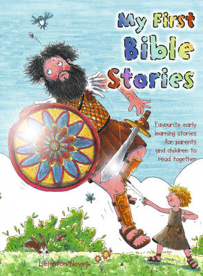 My First Bible Stories by Leighton Noyes, Ann Pigeon