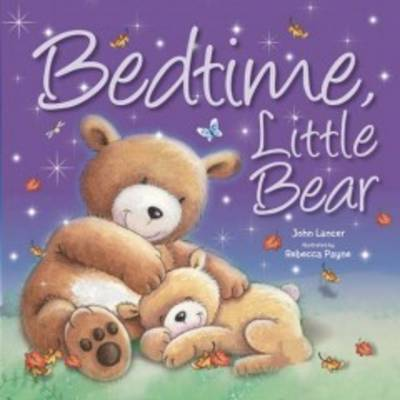 Bedtime, Little Bear by